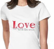 Love keeps her in the Air when she oughta fall down. Womens Fitted T-Shirt
