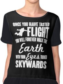 Once you have tasted flight, you will forever... Chiffon Top