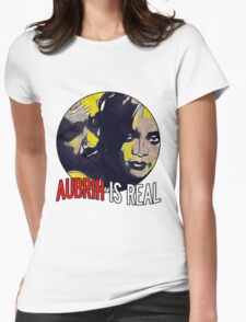 AUBRIH IS REAL Womens Fitted T-Shirt