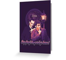 Stop Fangirling and Go Home! Greeting Card