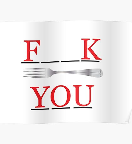 Fork you Poster