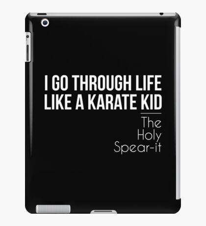 I Go Through Life Like A Karate Kid iPad Case/Skin