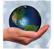Hold earth in your hand,heal earth,love of earth,manipulated digital photo Poster