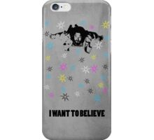 Dude I Want To Believe 3 iPhone Case/Skin