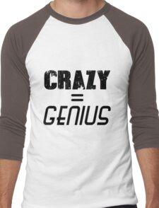 CRAZY = GENIUS Men's Baseball ¾ T-Shirt
