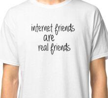 Internet Friends Classic T-Shirt