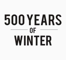 500 Years of Winter Print 2 by missylayner