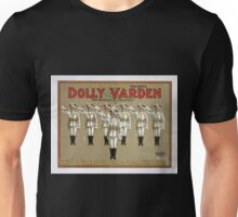 Performing Arts Posters The Aborn Company presents Dolly Varden the musical delicacy with a great singing organization 0047 Unisex T-Shirt