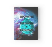 Delve Into Eternity Hardcover Journal