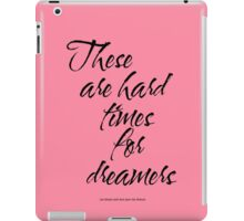 Amelie - These Are Hard Times For Dreamers iPad Case/Skin