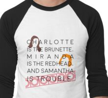 samantha is trouble Men's Baseball ¾ T-Shirt