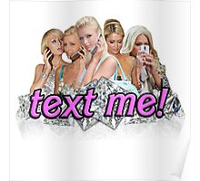 text me! Poster