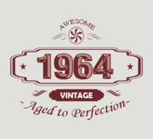 AWESOME VINTAGE 1964 AGED TO PERFECTION by awesomegift