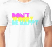 FunnyBONE Don't Worry Be Happy Unisex T-Shirt