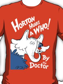 Horton Hears Doctor Who! T-Shirt