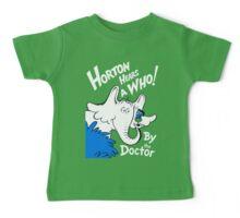 Horton Hears Doctor Who! Baby Tee