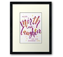 With Mirth and Laughter Framed Print