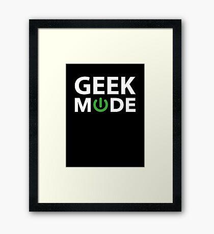 Geek Mode Framed Print