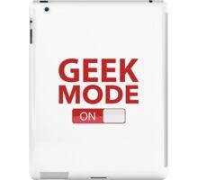 Geek Mode On iPad Case/Skin