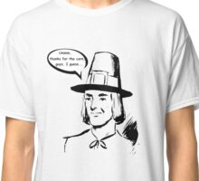 Pilgrim - First Thanksgiving - Ironic Classic T-Shirt