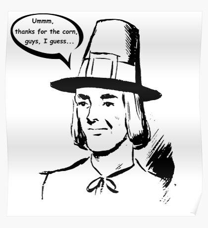 Pilgrim - First Thanksgiving - Ironic Poster