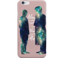 """Johnlock """"ALONE IS WHAT I HAVE"""" white letters iPhone Case/Skin"""