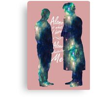 "Johnlock ""ALONE IS WHAT I HAVE"" white letters Canvas Print"