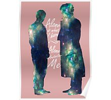 """Johnlock """"ALONE IS WHAT I HAVE"""" white letters Poster"""