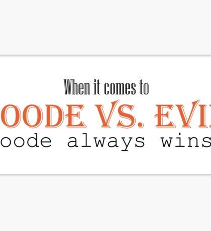 Goode vs Evil (Orange) Sticker
