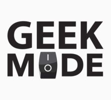 Geek Mode by DesignFactoryD