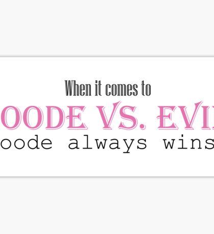 Goode vs. Evil Sticker