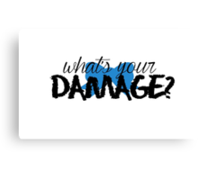 What's Your Damage? (Blue Bow) Canvas Print