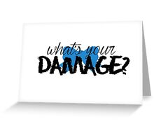 What's Your Damage? (Blue Bow) Greeting Card