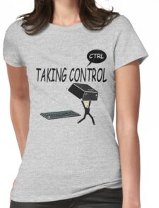 Taking Ctrl Womens Fitted T-Shirt