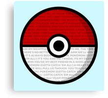 Pokéball with Pokémon Theme Lyrics Canvas Print
