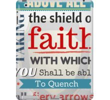 Put on the whole armour of God, Bible Verse / quotation iPad Case/Skin
