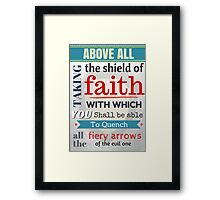 Put on the whole armour of God, Bible Verse / quotation Framed Print