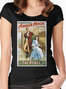 Performing Arts Posters The singing comedian Andrew Mack in his new play The rebel a drama of the Irish rebellion by James B Fagen 1334 Women's Fitted Scoop T-Shirt