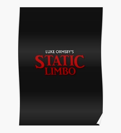 STATIC LIMBO - HORROR Poster