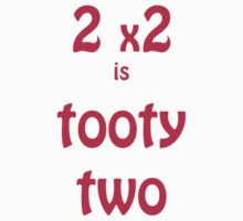2x2 is tooty two by shawn50