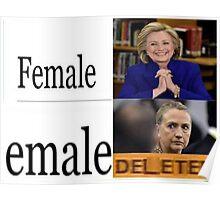 "Hillary Clinton ""Triggered"" Meme ""Delete"" Poster"