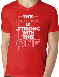 The Sarcasm Is Strong With This One Star Wars Sarcastic T-Shirt Mens V-Neck T-Shirt