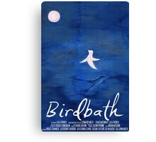 Birdbath (2013) Film Poster Canvas Print