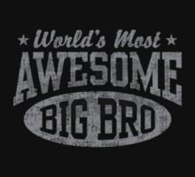 World's Most Awesome Big Brother Kids Tee