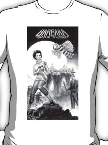 Barbara - Queen of the Galaxy T-Shirt