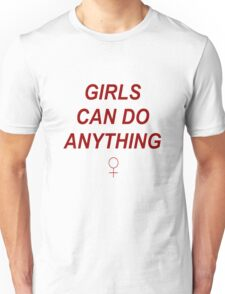 Girls Can Do Anything Unisex T-Shirt