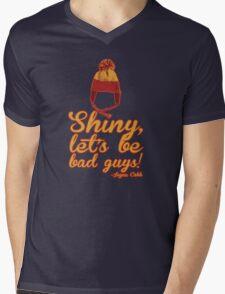Shiny, let's be bad guys! Mens V-Neck T-Shirt