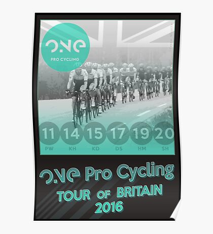 ONE Pro Cycling Tour of Britain Poster Poster