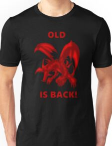 Old Red-Eyes B. Dragon Is Back! Unisex T-Shirt