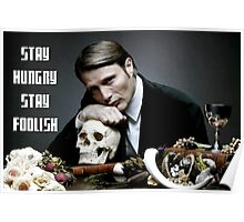Hannibal-Stay Hungry, Stay Foolish Poster